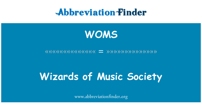 WOMS: Wizards of Music Society