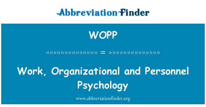 WOPP: Work, Organizational and Personnel Psychology