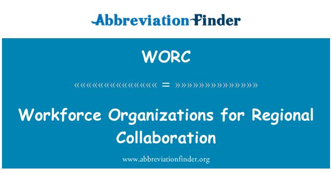 WORC: İşgücü kuruluşlar için bölgesel işbirliği