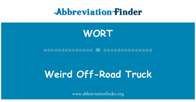 WORT: Raro camiones fuera de carretera