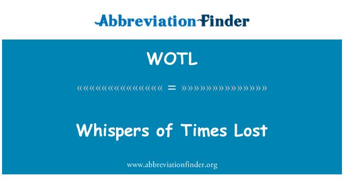 WOTL: Susurros de tiempos perdidos