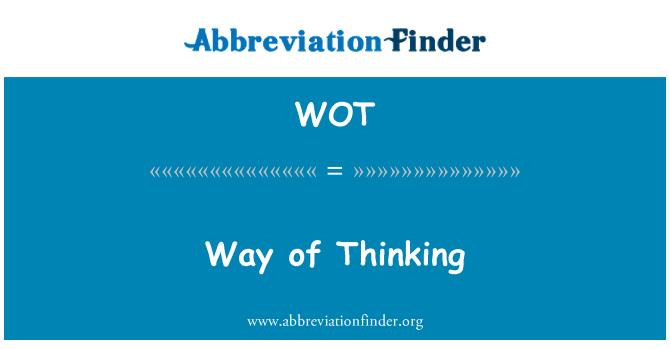 WOT: Way of Thinking