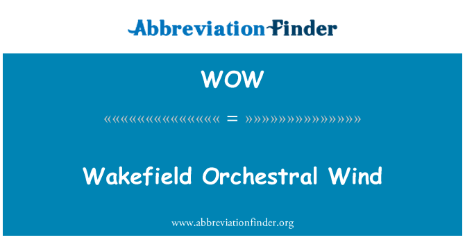 WOW: Wakefield Orchestral Wind