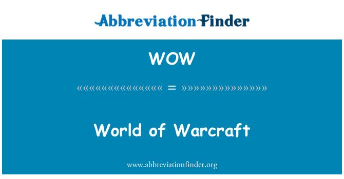 WOW: World of Warcraft