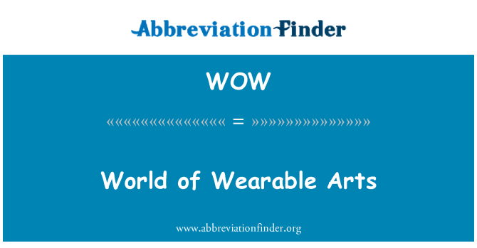 WOW: World of Wearable Arts