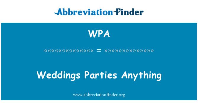 WPA: Weddings Parties Anything