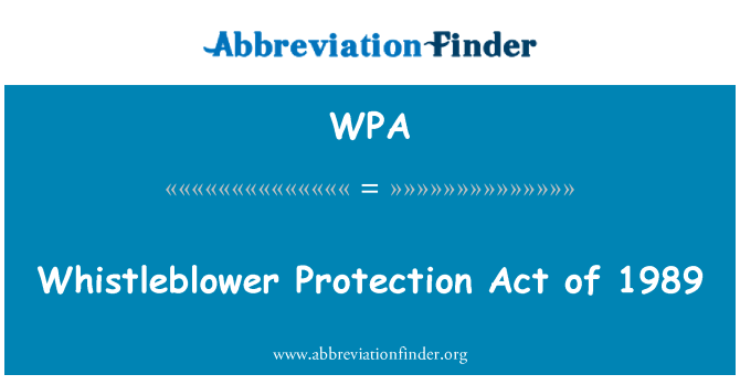 WPA: Whistleblower Protection Act of 1989