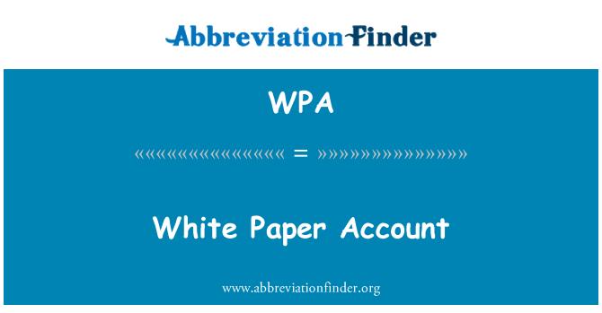 WPA: White Paper Account