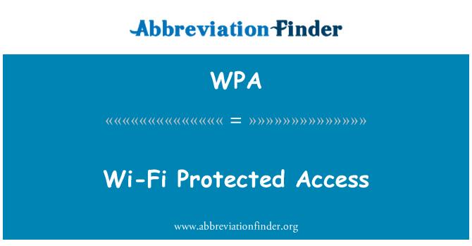 WPA: Wi-Fi Protected Access