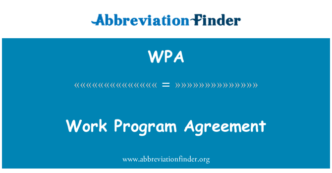 WPA: Work Program Agreement