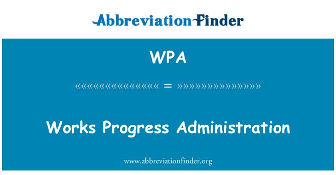 WPA: Works Progress Administration
