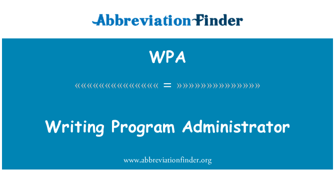 WPA: Writing Program Administrator