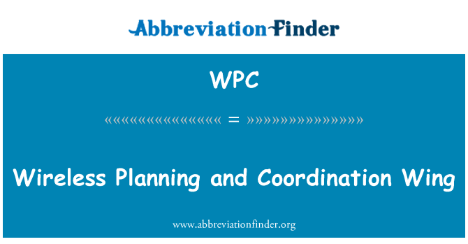 WPC: Wireless Planning and Coordination Wing