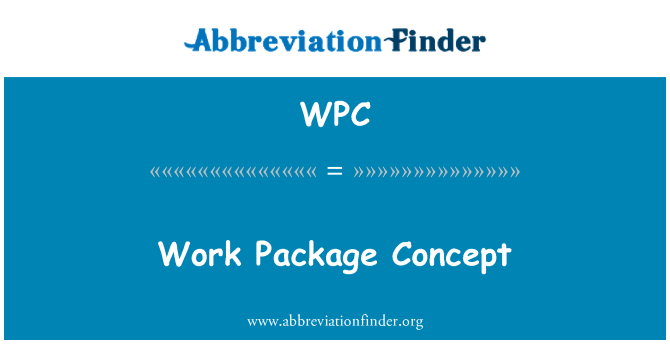 WPC: Work Package Concept