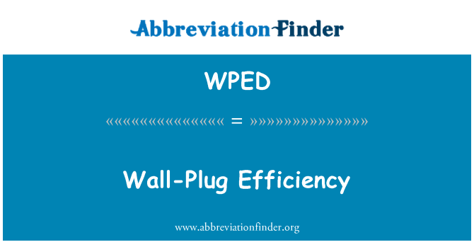 WPED: Wall-Plug efektiivsus