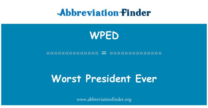 WPED: En kötü Başkan hiç