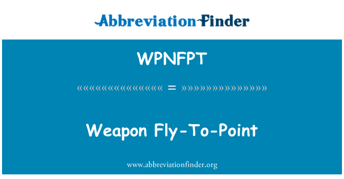 WPNFPT: Weapon Fly-To-Point
