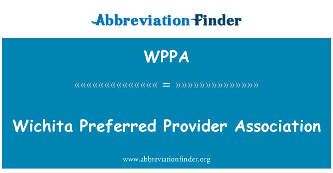 WPPA: Wichita eelistatud pakkuja Assotsiatsiooni