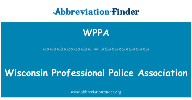 WPPA: Wisconsin professionaalne politsei Assotsiatsiooni