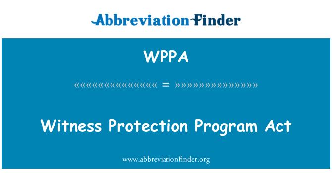 WPPA: Tanık koruma programı Yasası