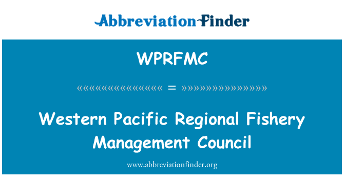 WPRFMC: Western Pacific Regional Fishery Management Council