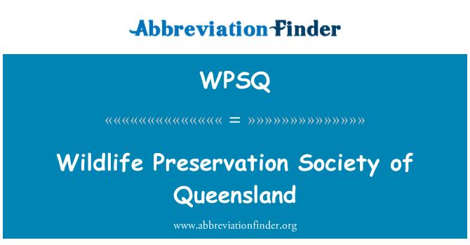 WPSQ: Wildlife Preservation Society of Queensland