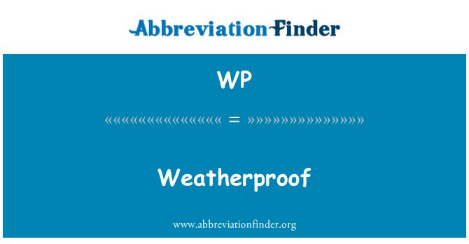 WP: Weatherproof