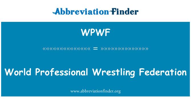 WPWF: World Professional Wrestling Federation