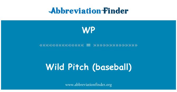 WP: Wild Pitch  (baseball)