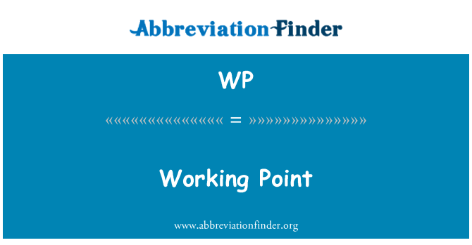 WP: Working Point