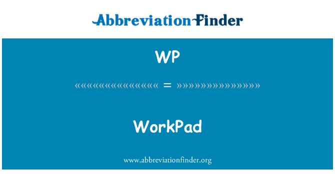WP: WorkPad