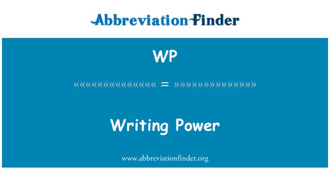WP: Writing Power