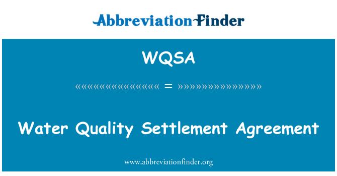 WQSA: Su kalitesi anlaşmaya