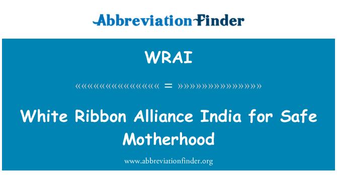 WRAI: White Ribbon Alliance India para la maternidad