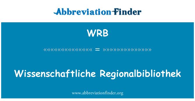 WRB: Wissenschaftliche Regionalbibliothek