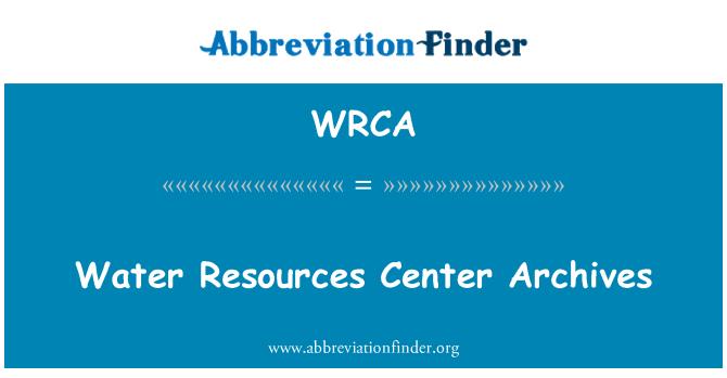 WRCA: Centro de recursos de agua de los archivos