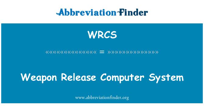 WRCS: Arma lanzamiento sistema informático