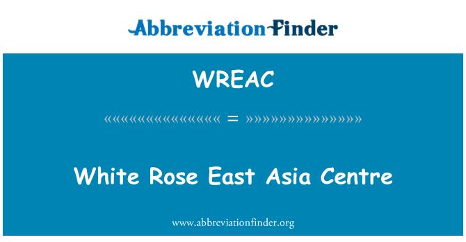 WREAC: White Rose East Asia Centre