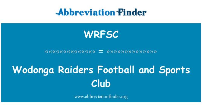 WRFSC: Fútbol de Raiders de Wodonga y Club deportivo