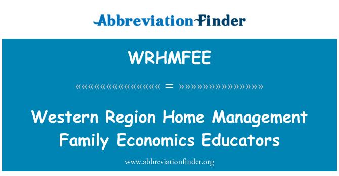 WRHMFEE: Western Region Home Management Family Economics Educators