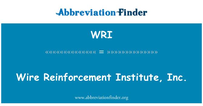 WRI: Wire Reinforcement Institute, Inc.