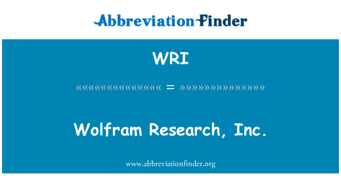 WRI: Wolfram Research, Inc.