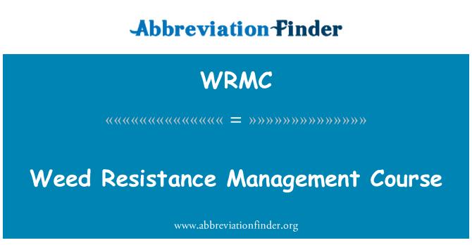 WRMC: Curso de manejo de malas hierbas resistencia