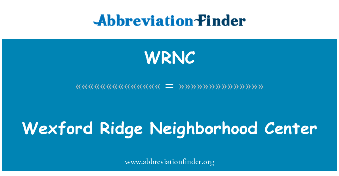 WRNC: Wexford Ridge Neighborhood Center