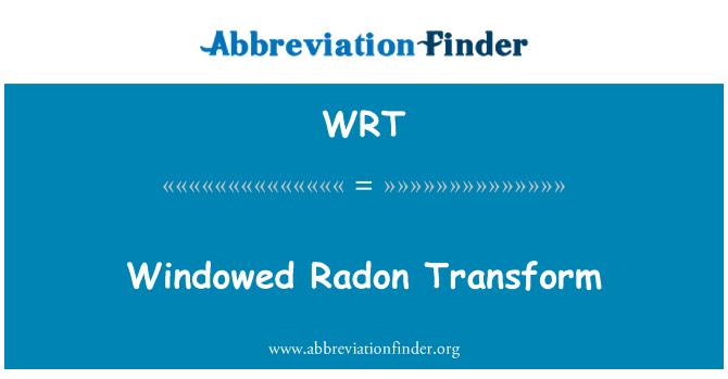 WRT: Windowed Radon Transform