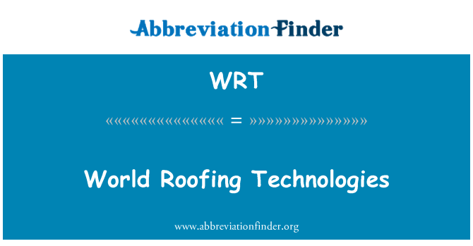 WRT: World Roofing Technologies