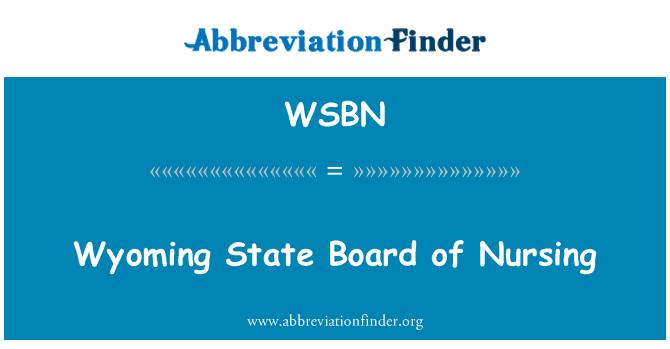 WSBN: Wyoming State Board of Nursing