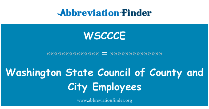 WSCCCE: Washington State Council of County and City Employees