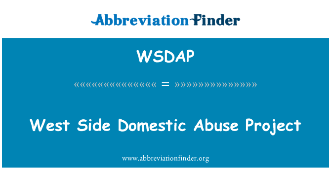 WSDAP: West Side Domestic Abuse Project