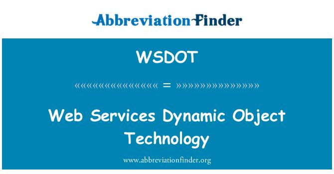 WSDOT: Web Services Dynamic Object Technology